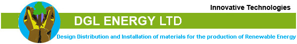 DGL ENERGY LTD Design, Distribution and Installation of materials for the production of Renewable Energy.